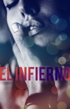 El Infierno (Book #2 of the Lycan series) by Alexis4324