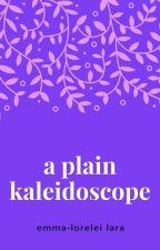 A Plain Kaleidoscope by CALM4LIFE
