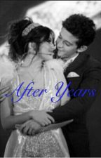 After Years [LutteoFF] #wattys2018 by vvsasaxx