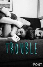 Trouble by mmshortie