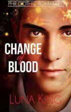 Change of Blood by lunaking_phr