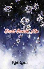 Devil Beside Me by kimrara99