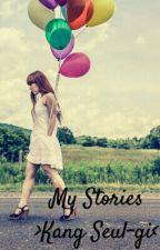 My Stories > Kang Seul-gi < by laikuanlin__zee