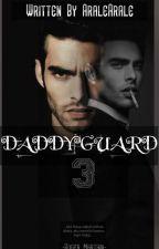 DADDYGUARD3 (Roger&Renee) by AraleArale