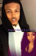 Why Does Love Hurt (August Alsina and Y/N love story) by Mrs_AugustAlsina