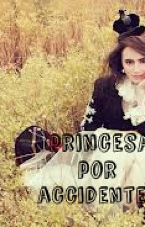 Princesa por accidente- Justin Bieber (terminada) by NessBruni