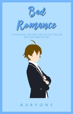 BAD ROMANCE by BabyOne00
