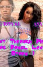 Right Through Me ( Roc Royal Love Story) by jocelynyang12