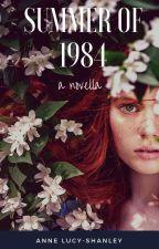 Summer of 1984, a Short Story by ShannonSnider