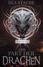 Der Pakt der Drachen # 1. Platz PlatinAward2018 by Beatrixi2508