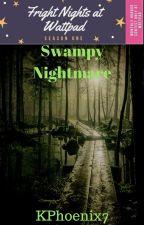 Swampy Nightmare by KPhoenix7