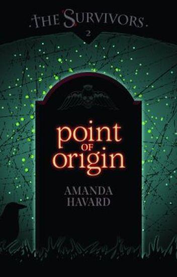 The Survivors: Point of Origin (book 2)