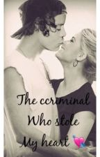 The Criminal Who Stole My Heart (A One Direction fanfic) by HeatherK130
