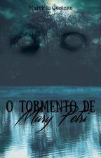 O tormento de Mary Petri by MGoetzke02