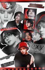 Sexy Brother| pjm+jjk by Jeongukiie