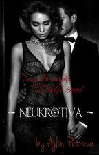 Neukrotiva (serijal Divlje žene) by ajlin_obrien