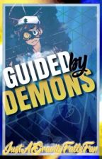 Guided by demons by JustAGravityFallsFan