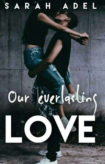 Our Everlasting Love