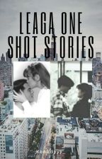 LeAga One Shot Stories by Kenddyyy_