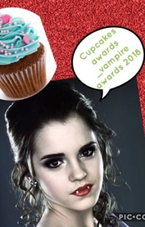 Cupcakes awards - Vampire awards 2018 (CLOSED) ENGLISH ONLY by ploiuiu