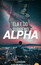 Ela e do Supremo Alpha by yuuki32452