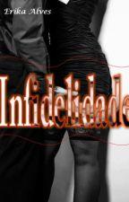 Infidelidade by ErikaAlvesIce