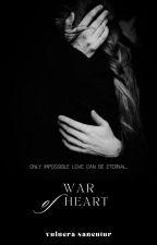 War of Heart || sevmione by ann_orlv