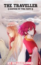 The Traveller || Akatsuki no Yona fanfic by SolarEclipsed