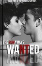 WANTED (The Runaways Series Book #2) by jr0127