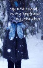 My Best Friend Vs My Boyfriend (one direction fan fic) by Lucky_Duck3