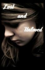 Lost and Unloved by Perfectly-You