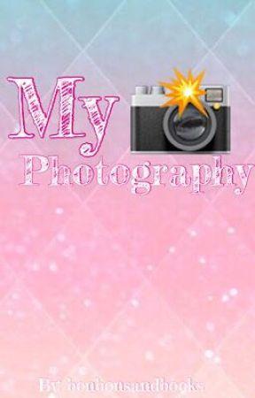 My Photography! [On Going] by bonbonsandbooks
