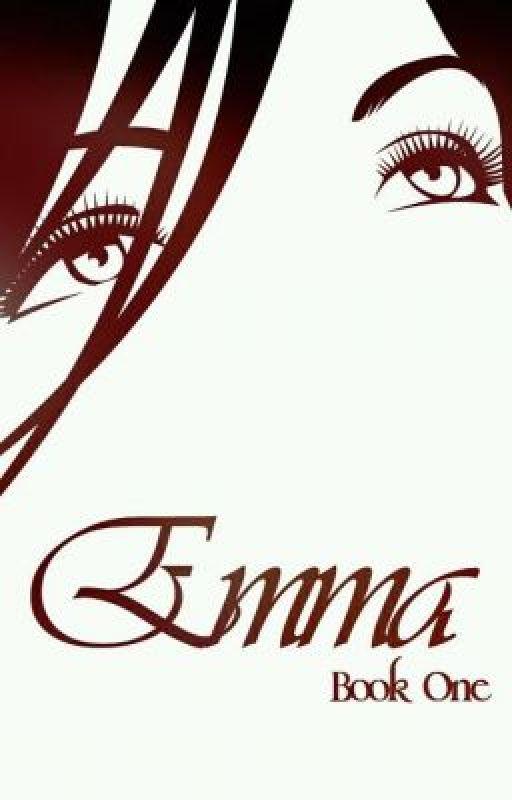 Emma *Wattpad Version* by Augustyne