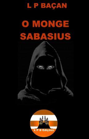 O MONGE SABBASIUS by lpbacan