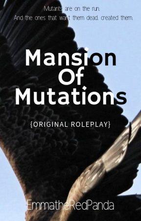 Mansion of Mutations by EmmatheRedPanda