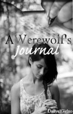 A Werewolf's Journal by _Daanyel_