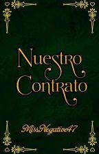 """""""Nuestro contrato """" by MiliNunez46"""