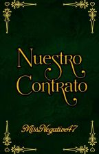 """Nuestro contrato""  by MissNegative47"
