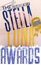 The Stella Luna Awards | JUDGING | by TheStellaLuna