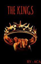The Kings by Alyssatia2002