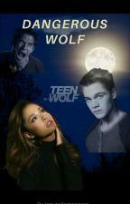 Dangerous Wolf / TW - Liam Dunbar by crystalh94