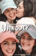 Uncover  by natieselove