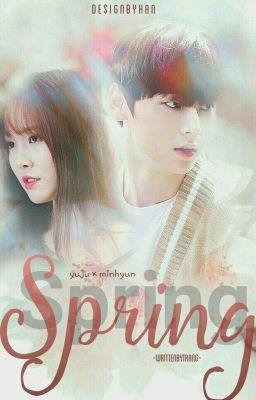 Đọc truyện [ WannaChin ] Spring >> YuHyun x DanRin