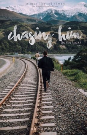 Chasing Him (To the Back)  by unknown_krist