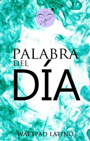 Palabra del día by Walatino