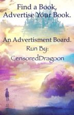 Find A Book, Advertise Your Book by CensoredDragoon