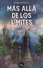 Más allá de los límites by DarknessYFS
