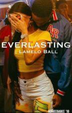 Everlasting ; LaMelo Ball by adrieebabee