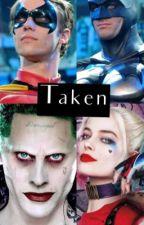 Taken - a Batman/Suicide Squad Fanfiction by mwo100