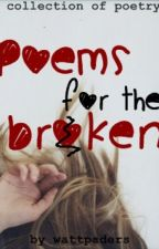 Poems For The Broken by dogpower77